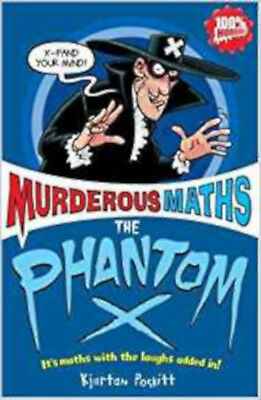 The Phantom X (Murderous Maths), New, Kjartan Poskitt Book