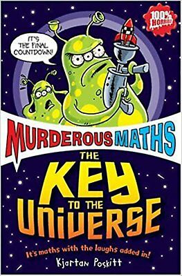 The Key to the Universe (Murderous Maths), New, Kjartan Poskitt Book
