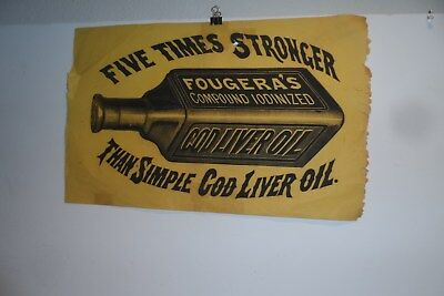 GREAT Early FOUGERA'S Cod Liver Oil Store Advertising Sign!! 1800's? Thin Paper!