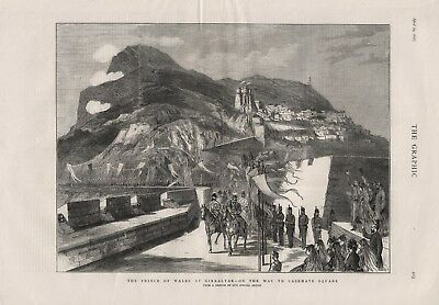 OLD 1876 PRINT THE PRINCE OF WALES AT GIBRALTER ON WAY TO CASEMATE SQUARE b43