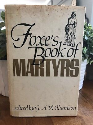 Foxe's Book Of Martyrs Williamson