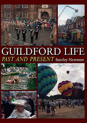 Guildford Life: Past and Present by Stan Newman (Hardback) Book