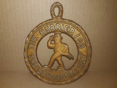 Vintage Metal Round Trivet -The Hurrier I Go the Behinder I Get - Kitchen Decor