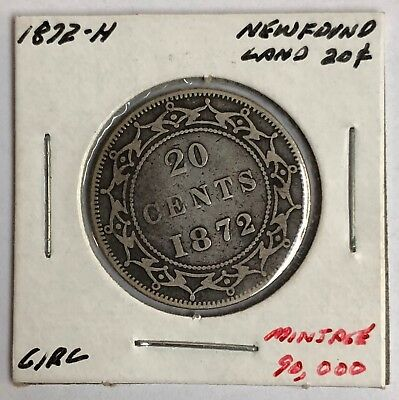 1872 H Newfoundland 20 Cents Silver High Value Key Date! Low Mint World Coin!