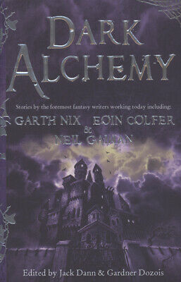 Dark alchemy: magical tales from masters of modern fantasy by Gardner Dozois