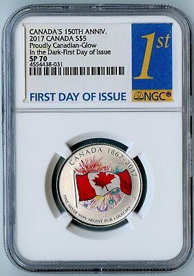 2017 Canada Ngc First Day Of Issue Sp70 Proudly Canadian Glow In The Dark S$5!