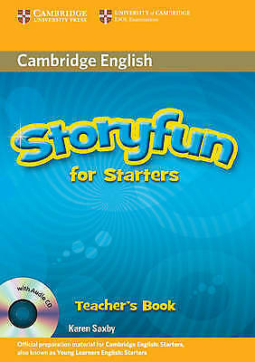 Storyfun for Starters Teacher's Book with Audio CD by Saxby, Karen
