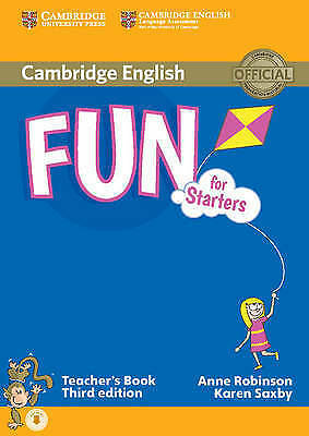 Fun for Starters Teacher's Book with Audio by Saxby, Karen,Robinson, Anne