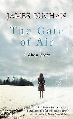 The Gate of Air: A Ghost Story by James Buchan (Paperback)