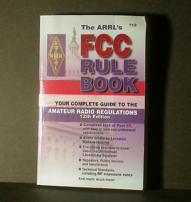 The ARRL's FCC Rule Book by John Hennessee 2000