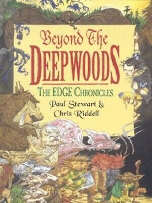 The edge chronicles: Beyond the Deepwoods by Paul Stewart (Paperback)