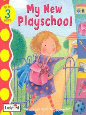 Toddler talk: My new playschool: My New Playschool Board Book by Unknown
