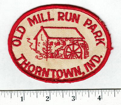 Thorntown, Ind. Old Mill Run Park Embroidered Patch ...Scarce......#211t
