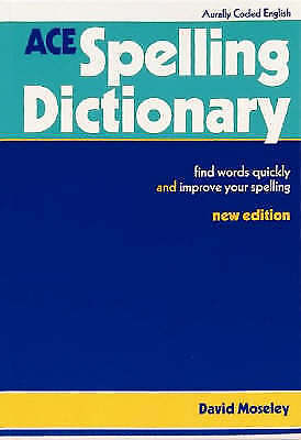 ACE Spelling Dictionary: Find Words Quickly and Improve Your Spelling