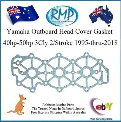 New Head Cover Gasket Suits Yamaha 40hp-50hp 1995-thru-2018  # R 63D-11193