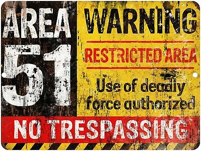 Vintage Retro Reproduction AREA 51 DO NOT ENTER WARNING Metal Tin Sign 9x12