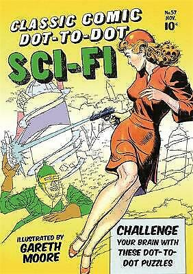 Classic Comic Dot-to-Dot Book: Sci-fi by Gareth Moore (Paperback) Book