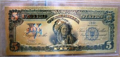 1899 Five Dollar Indian Chief Note Gold Plated.