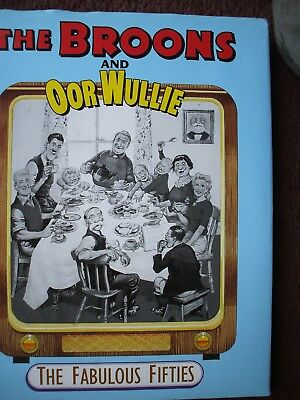 Broons / Oor Wullie Annual The Fabulous Fifties 1950 To 1959  Hardback Dj Vgc
