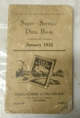 1932 India Rubber & Tire Review Super Service Data Book - Car models 1926-32