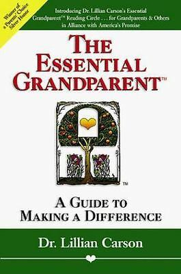 NEW - The Essential Grandparent: A Guide to Making a Difference
