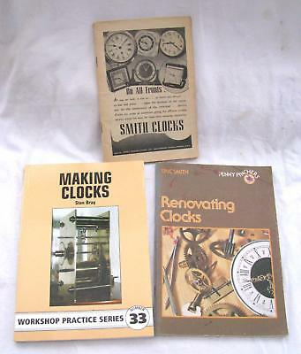 3x Assorted Clock Repair Books, Stan Bray, Eric Smith & Arthur Tremayne