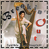 Breakin' Out by Cynthia Lynn Douglass NEW SEALED CD, 2001, Hapi Skratch Records)