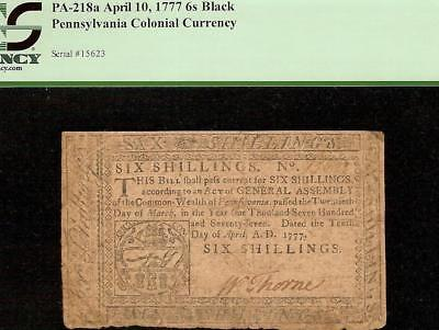 APR 10, 1777 PENNSYLVANIA COLONIAL CURRENCY 6s NOTE PAPER MONEY PA-218a PCGS