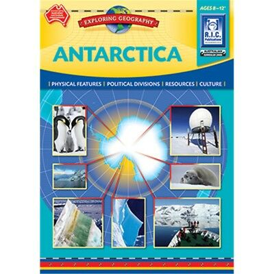 ANTARCTICA Exploring Geography Ages 8-12 BNew Australian Teacher Resource