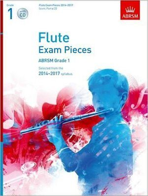 Flute Exam Pieces 2014-2017, Grade 1 Score, Part & CD: Selected from the 2014-20