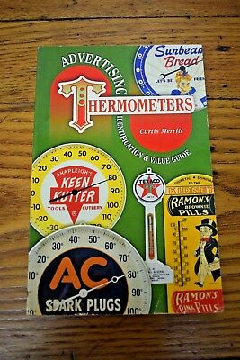 Advertising Thermometers Gas Oil and more Identification and Value Guide Book