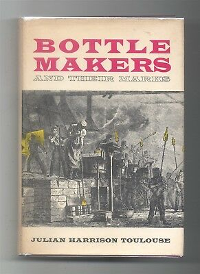 Bottle Makers & Their Marks Toulouse HB Book Guide Glass Trademarks Illustrated