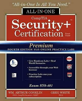 CompTIA Security+ Certification All-in-One Exam Guide, Premium Fourth Edition wi