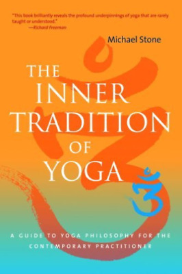 Stone, Michael/ Freeman, Ri...-The Inner Tradition Of Yoga  BOOK NEW