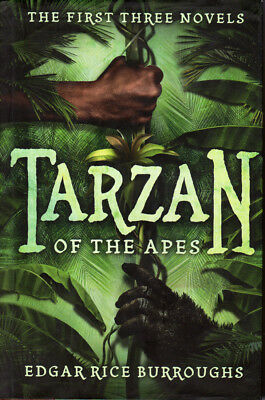 Tarzan of the Apes: The First Three Novels by Edgar Rice Burroughs HCDJ, 2015