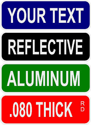 """Reflective Aluminum DOT Approved .080 thick 8""""x24"""" Custom Street Sign Dbl Sided"""