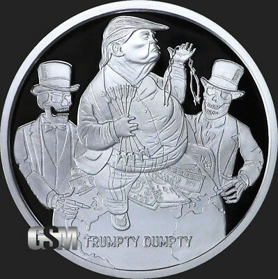 2018 Silver Shield TRUMPTY DUMPTY - 1oz Proof - #9 in the Trump Prophecy series