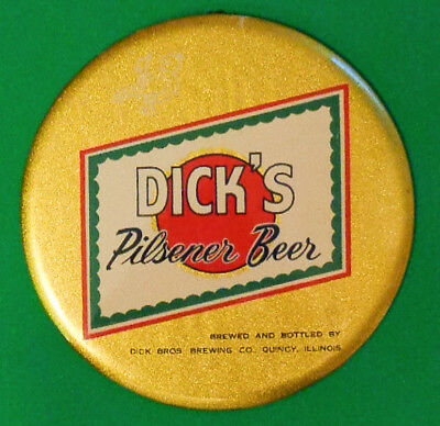 Nice Dick's beer button sign with high note in brewing bird, Quincy, Illinois
