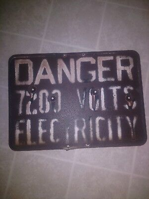Antique/Vintage DANGER 7200 VOLTS ELECTRICITY Rusty Utility Sign Man Cave Bar