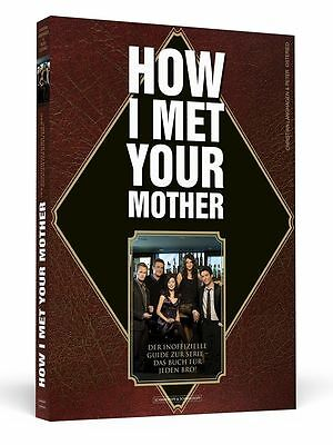 """Buch """"How I Met Your Mother von Christian"""" Langhagen und Peter Osteried (Guide)"""