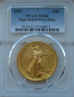 1907 $20 High Relief Wire Rim MS 62 PCGS