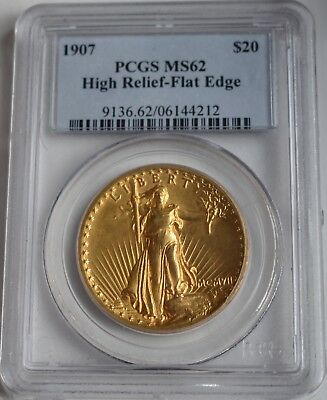 1907 $20 High Relief Flat Rim MS 62 PCGS