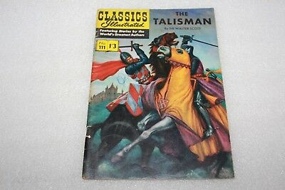 CLASSICS ILLUSTRATED COMIC No 111 THE TALISMAN PRICED ONE SHILLING THREE PENCE