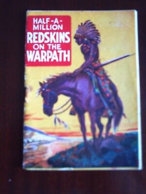 HALF-A-MILLION REDSKINS ON THE WARPATH. FREE WITH WILD WEST WEEKLY. 1940s