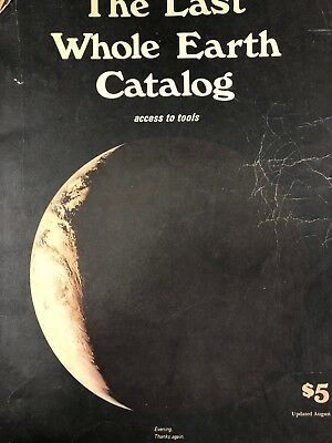 The Last Whole Earth Catalog Access To Tools