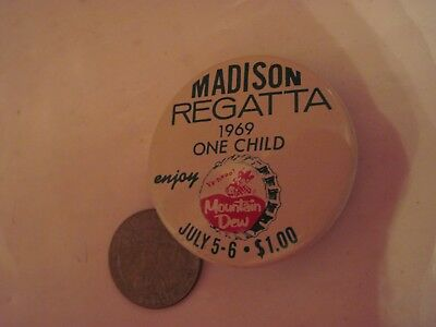 Madison Regatta Entrance Button Mountain Dew 1969 Pepsi Cola Ya-Hoo One Child