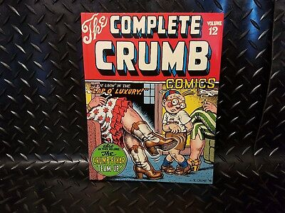 The Complete Crumb Comics Vol 12 We're Livin' in the Lap o Luxury First Mar 1997