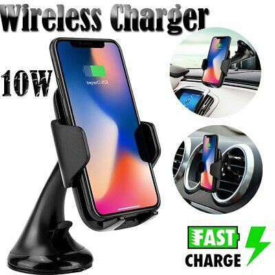 10W QI Wireless Fast Charger Car Mount Holder For iPhone X XS S8 Samsung Note 8
