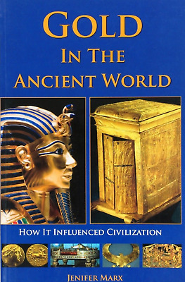 NEW Gold in The Ancient World Book by Marx1546100 Metal Detecting Detector