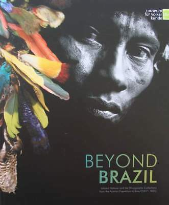 Book : Beyond Brazil - Johann Natterer and the Ethnographic Collections from th
